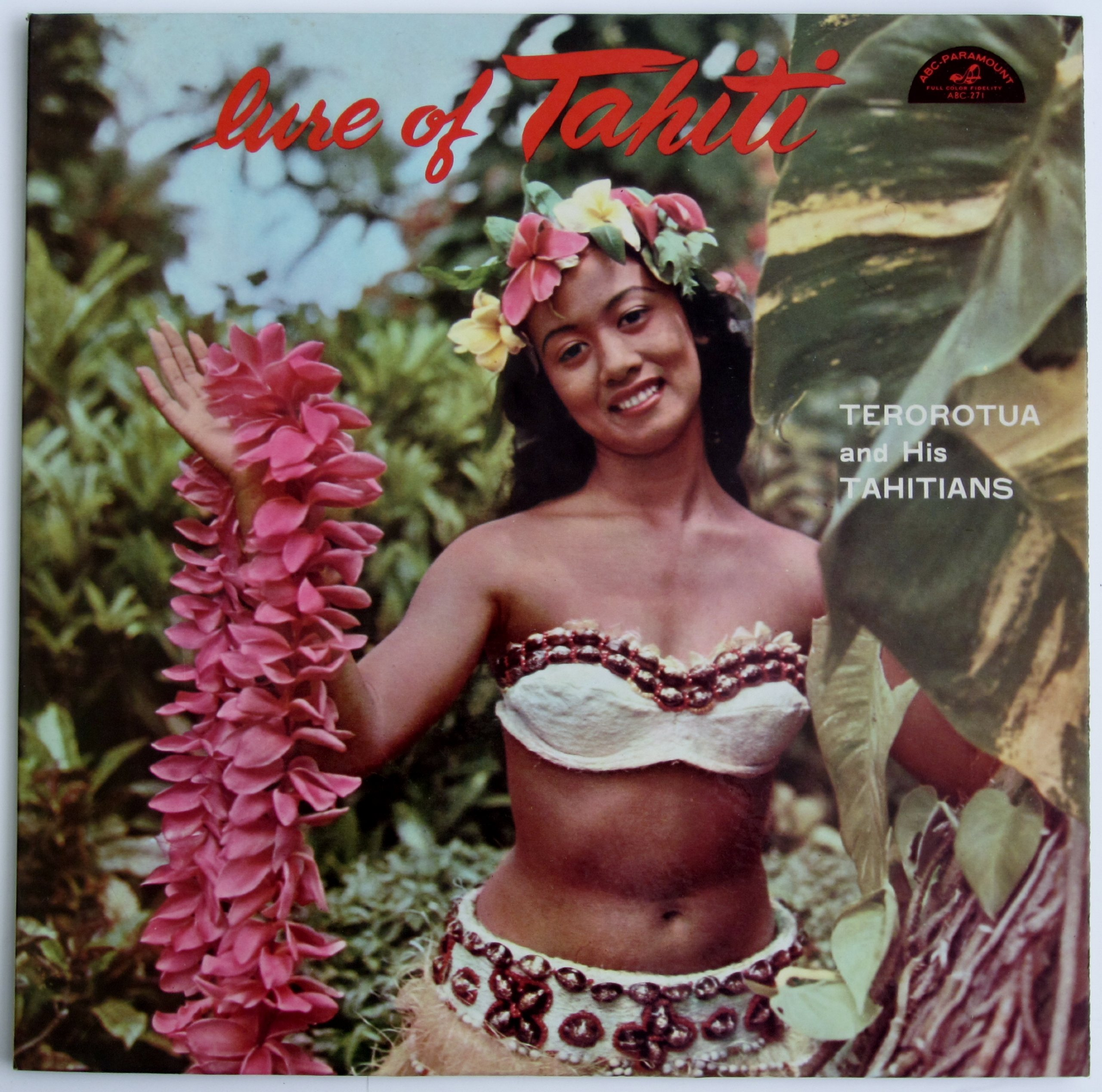 Lure of Tahiti: Terorotua and His Tahitians by ABC-Paramount