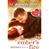 Ember's Fire: A Hearts of Harkness Romance (The Standish Clan Book 2)