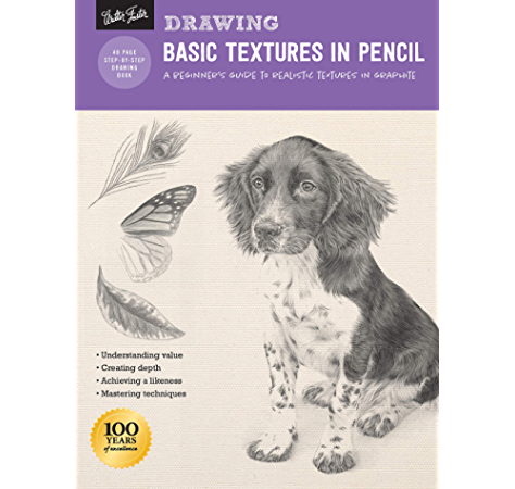 Drawing Basic Textures In Pencil A Beginner S Guide To Realistic Textures In Graphite How To Draw Paint Ebook Cardaci Diane Powell William F Stacey Nolon Amazon Ca Kindle Store