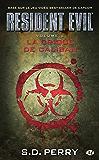 La Crique de Caliban: Resident Evil, T2