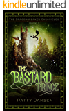 The Bastard Prince (Dragonspeaker Chronicles Book 1) (English Edition)