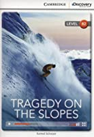 Tragedy On The Slopes Upper Intermediate Book
