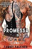 La Promessa di Paul (La Serie Sui Fratelli Reed Vol. 8)