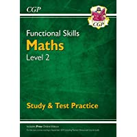 New Functional Skills Maths Level 2 - Study & Test Practice (for 2019 & beyond) (CGP Functional Skills)