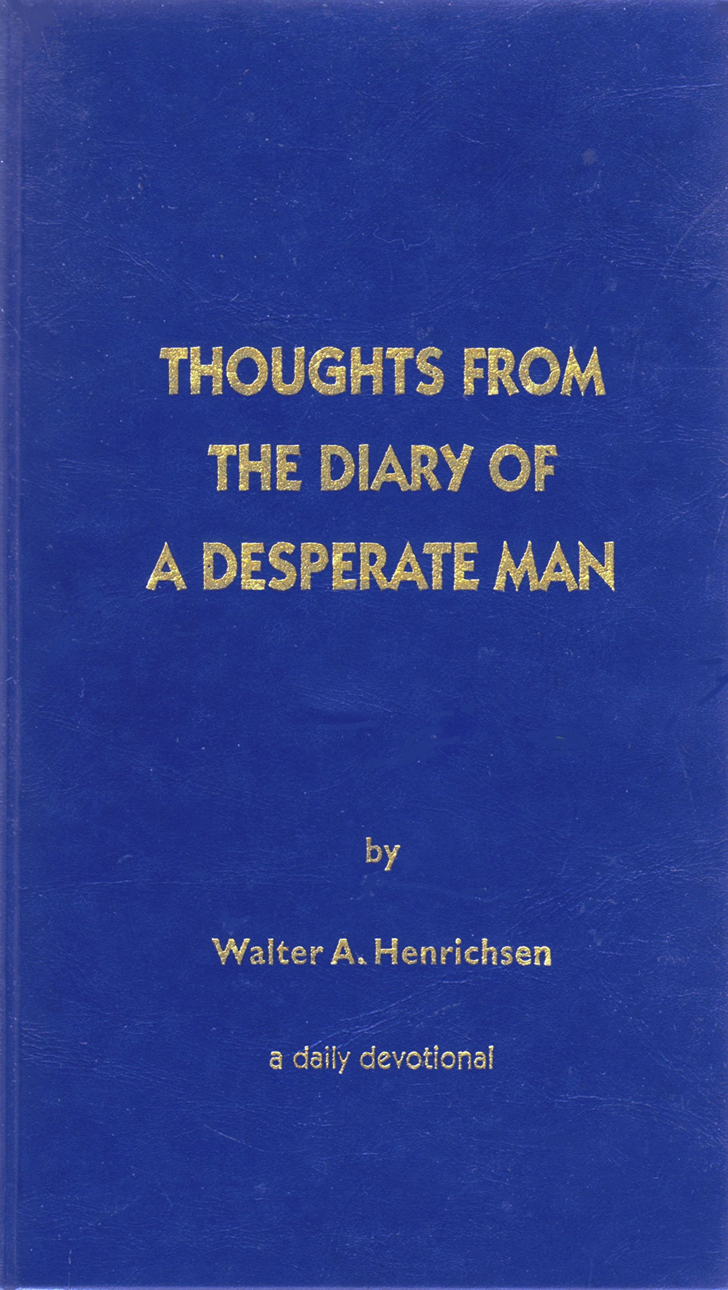 Thoughts Diary Desperate Man Devotional product image