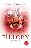 Fillory - Die Zauberer: Roman (German Edition)