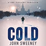 Cold: A Joe Tiplady Thriller, Book 1