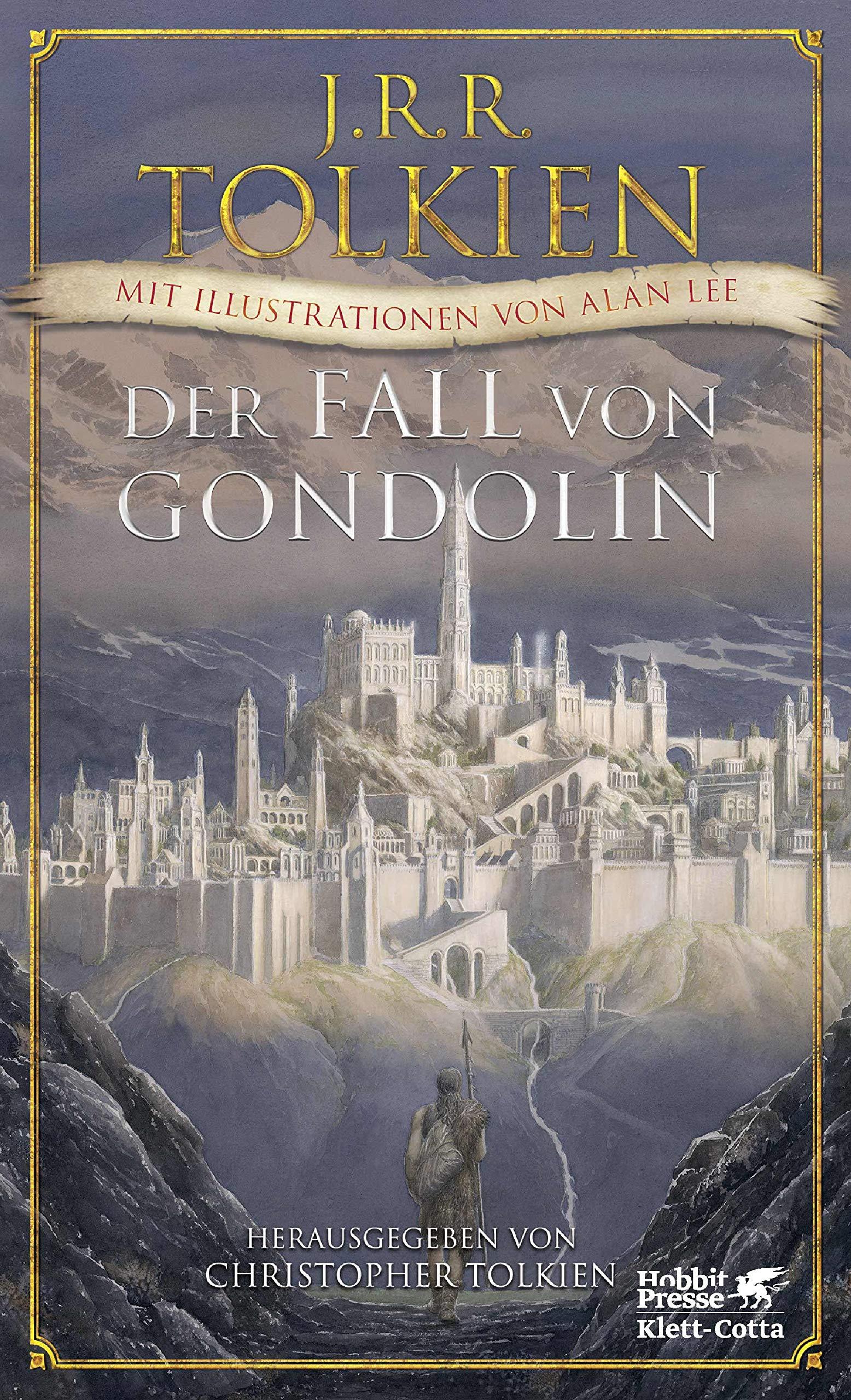 Der Fall von Gondolin Gebundenes Buch – 30. August 2018 Christopher Tolkien J.R.R. Tolkien Alan Lee Helmut W. Pesch