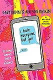 I Hate Everyone But You: A Novel