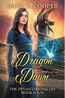 Dragon Dawn Devan Chronicles Book 4