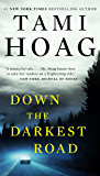 Down the Darkest Road (Oak Knoll Book 3)