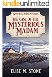 The Case of the Mysterious Madam: A Gilded Age Historical Cozy Mystery (Shipwreck Point Mysteries Book 1)