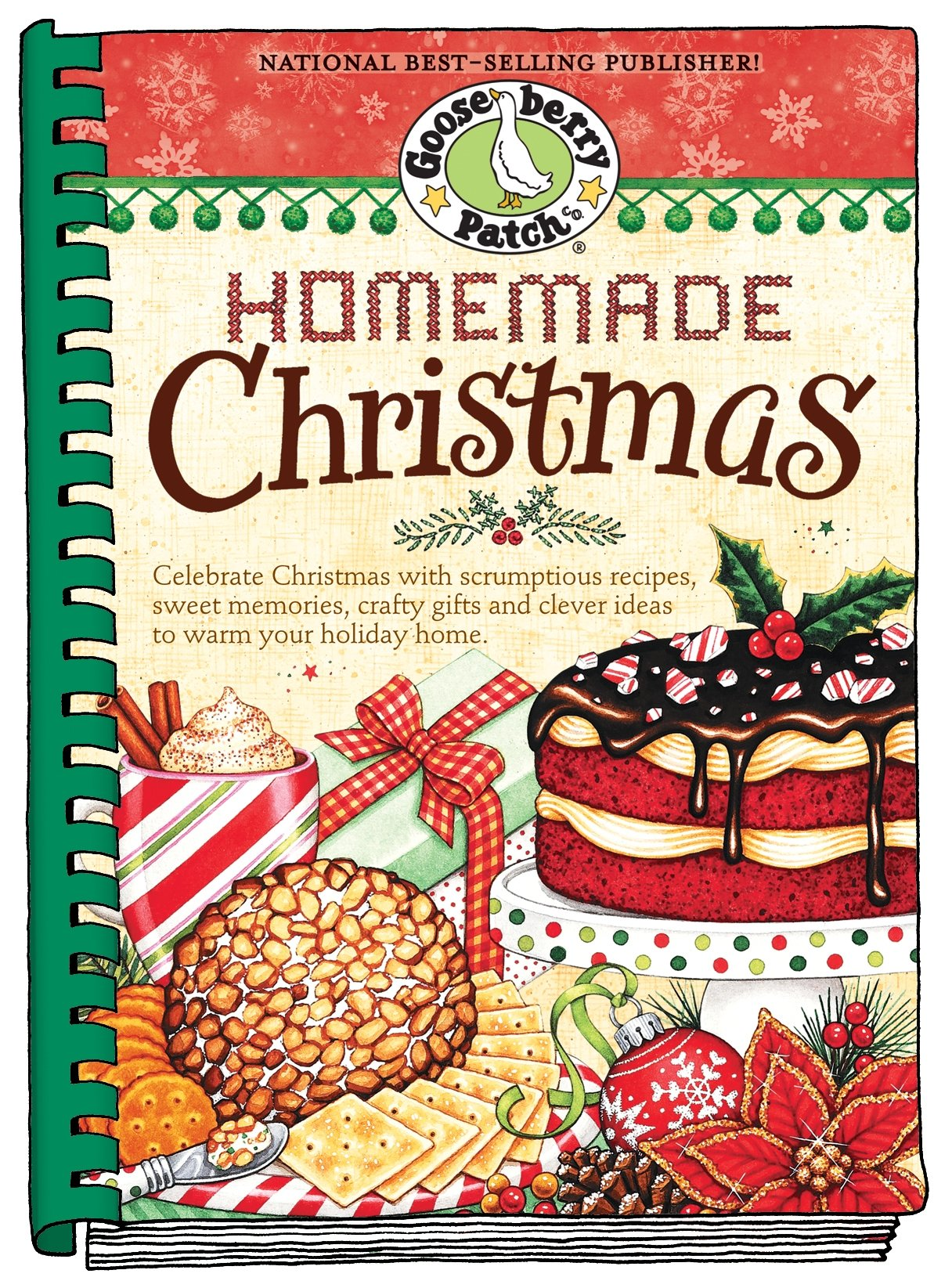 Homemade Christmas: Tried & true recipes, heartwarming memories and easy ideas for savoring the best of Christmas. (Seasonal Cookbook Collection) PDF