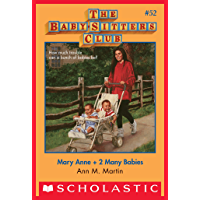 The Baby-Sitters Club #52: Mary Anne + 2 Many Babies (Baby-sitters Club (1986-1999))