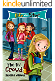 The 'In' Crowd (Life With Stef Book 1)