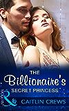The Billionaire's Secret Princess (Mills & Boon Modern) (Scandalous Royal Brides, Book 2)