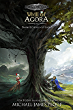 Dark Echoes of Light: Legends of Agora (Whill of Agora Book 8)