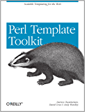 Perl Template Toolkit: Scalable Templating for the Web