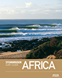 The Stormrider Surf Guide Africa (Stormrider Guides) (English Edition)