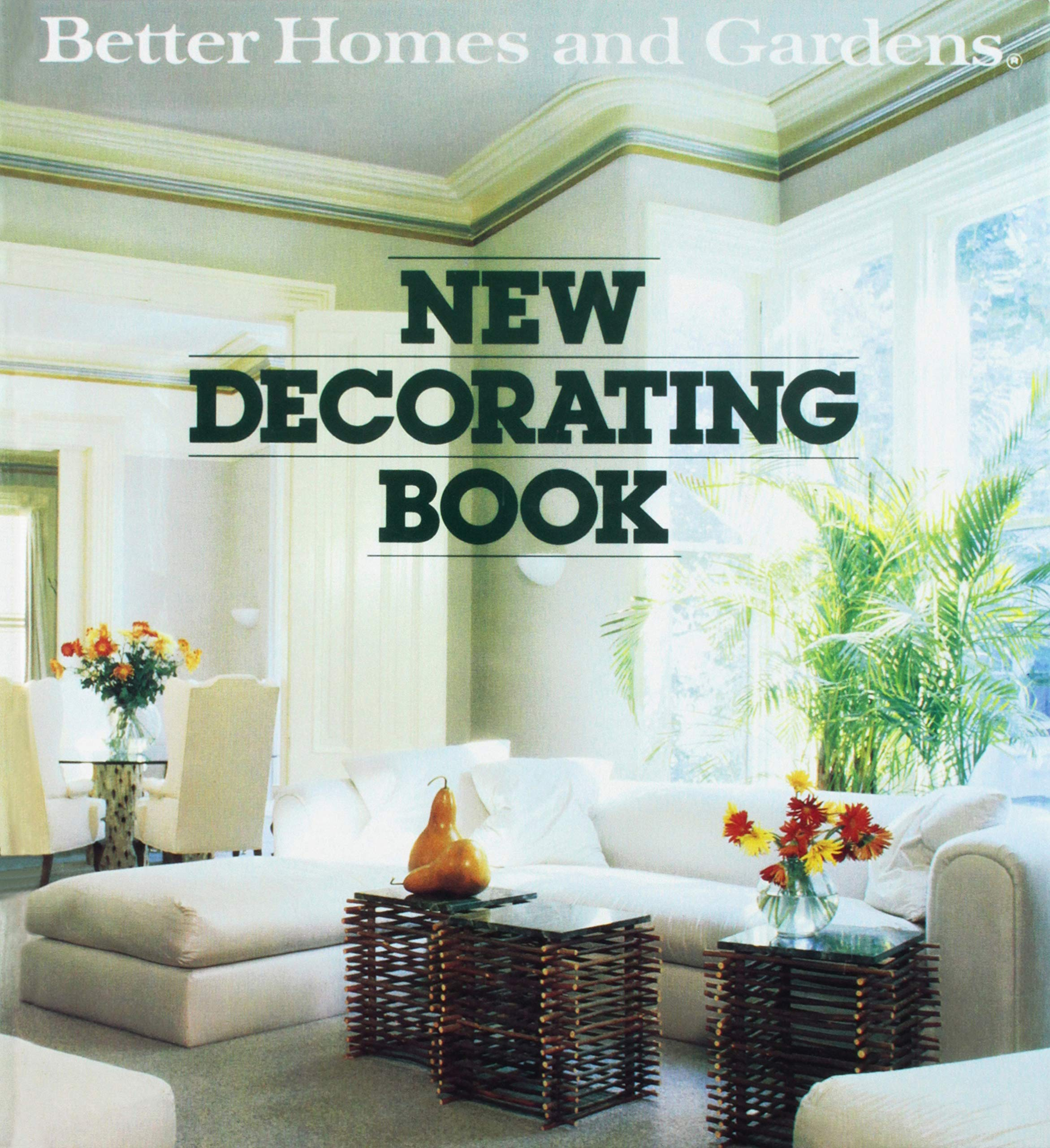 Better Homes And Gardens New Decorating Book Better Homes And