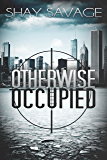 Otherwise Occupied (Evan Arden Book 2)