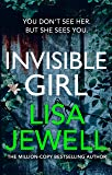 Invisible Girl: The new novel from the number one bestselling author of The Family Upstairs