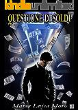 Questione di soldi: Passione, sesso e denaro