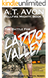 The Battle for Caddo Valley (Hellfire Mighty Post-Apocalyptic Survival Series, Book 1) (English Edition)
