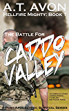The Battle for Caddo Valley (Hellfire Mighty Post-Apocalyptic Survival Series, Book 1)