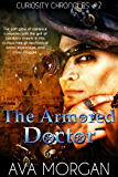 The Armored Doctor (Curiosity Chronicles Book 2)