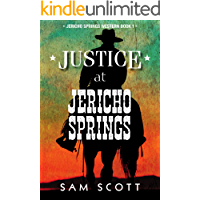 Justice at Jericho Springs (Jericho Springs Western Book 1)