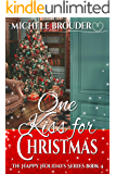 One Kiss for Christmas (The Happy Holidays Series Book 4)