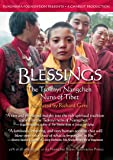 Blessings: Tsoknyi Nangchen Nuns of Tibet