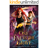 One Fae in the Grave (The Paranormal PI Files Book 4)