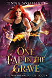 One Fae in the Grave (The Paranormal PI Files Book 4) (English Edition)
