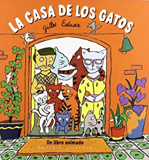 La Casa de Los Gatos (Spanish Edition)