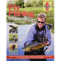 Fly Fishing Manual: The Step-by-Step Guide (Haynes Manuals)