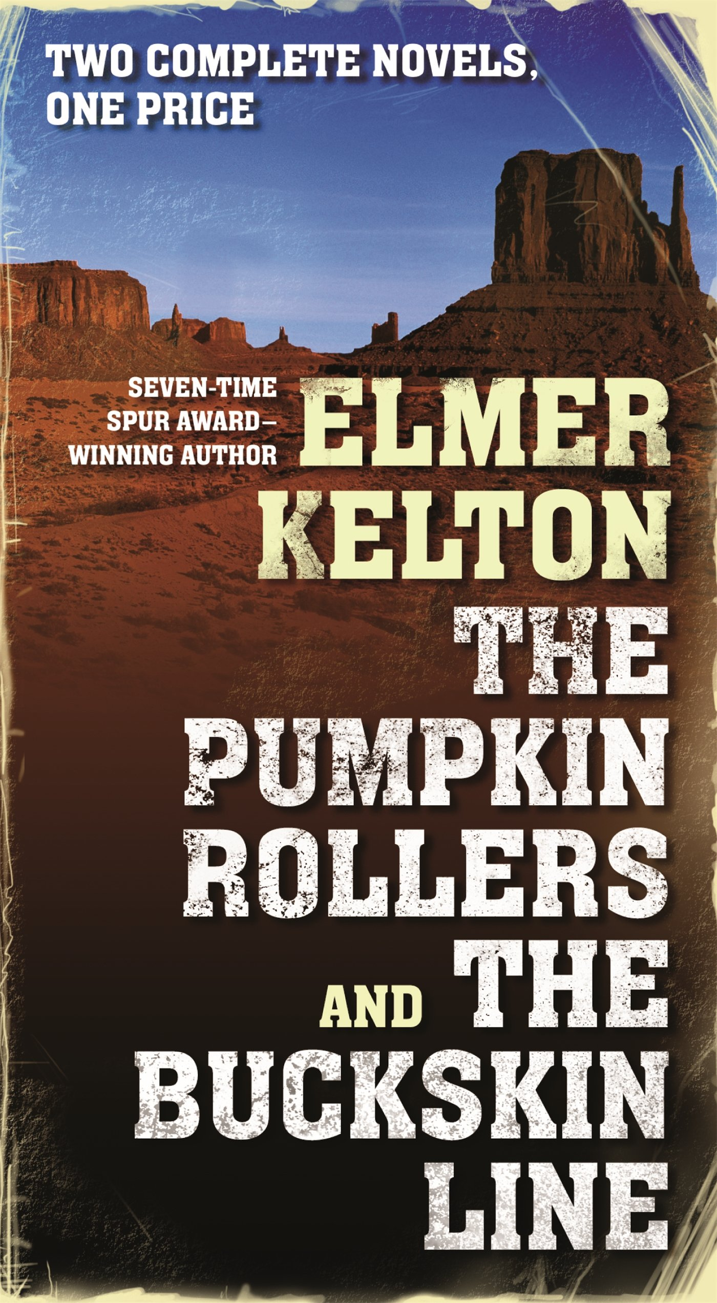 The pumpkin rollers and the buckskin line two complete novels the pumpkin rollers and the buckskin line two complete novels elmer kelton 9780765377807 amazon books fandeluxe Choice Image