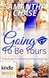 Sapphire Falls: Going To Be Yours (Kindle Worlds Novella)
