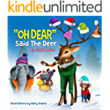 OH DEAR SAID THE DEER (Bedtime animals story book Book 3)
