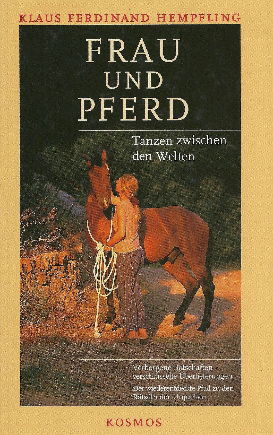 Frau Und Pferd. Tanzen Zwischen Den Welten