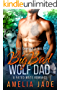 Big Bad Wolf Dad: A Fated Mate Romance
