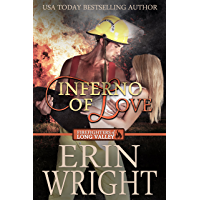 Inferno of Love: A Western Fireman Romance Novel (Firefighters of Long Valley Book 2) (English Edition)