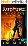 Ruptured (The Cantati Chronicles Book 1)