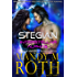 Stegian: Paranormal Shifter Fated Mate Galactic SciFi Military Romance (Interstellar Alphas Book 4)