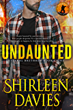 Undaunted (Eternal Brethren Military Romantic Suspense Book 8)