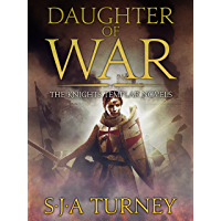 Daughter of War: An unputdownable historical epic (Knights Templar Book 1) (English Edition)