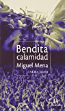 Bendita Calamidad (Joven)
