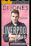 Liverpool Kiss: A Second Chance Romance (London Lights Book 2)