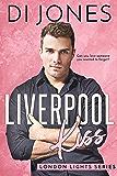 Liverpool Kiss (London Lights Book 2)